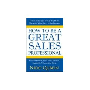how-to-be-a-great-sales-professional
